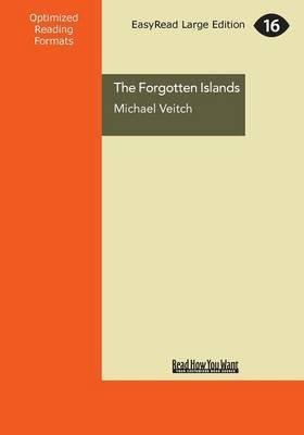 [(The Forgotten Islands : A Personal Adventure Through the Islands of Bass Strait)] [By (author) Michael Veitch] published on (March, 2014)
