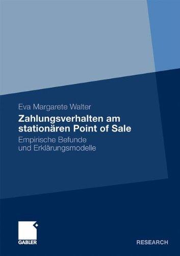 Zahlungsverhalten am stationären Point of Sale: Empirische Befunde und Erklärungsmodelle