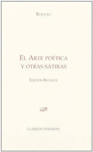 El Arte Poética y otras Sátiras (Colección Clásicos Dykinson. Serie textos)