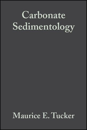 Carbonate Sedimentology by Maurice E. Tucker (1991-01-08)