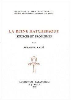 La Reine Hatchepsout - Sources et Probl�...