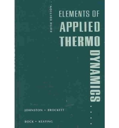 Elements of Applied Thermodynamics by Robert M Johnston (1992-01-01)