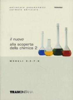 Il nuovo Alla scoperta della chimica. Per le Scuole superiori: 2