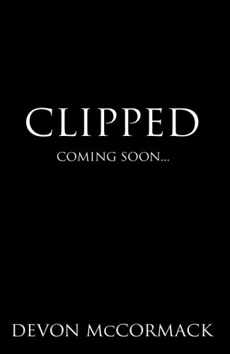Clipped: Volume 1 (The Punished Saga)