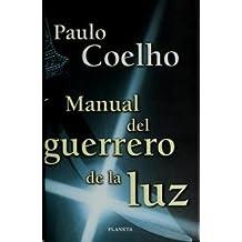 Manual del Guerrero de La Luz - Tapa Dura