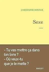 Sexe par Christophe Donner