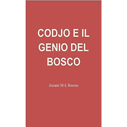 Codjo E Il Genio Del Bosco