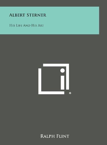 Albert Sterner: His Life and His Art