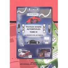 Tratado Sobre Automóviles. Tomo Iv. La Dinámica Del Automóvil