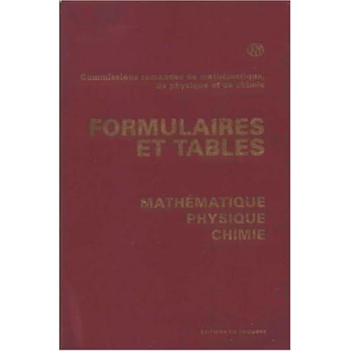 Formulaires et tables : mathématiques, physique, chimie