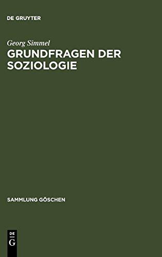 Grundfragen der Soziologie: (Individuum und Gesellschaft) (Sammlung Göschen, Band 2103)