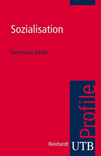 Sozialisation (utb Profile, Band 3004)