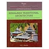 Himalayan Traditional Architecture: with Special Reference to the Western Himalayan Region