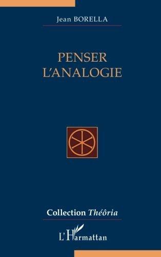 Penser l'analogie by Jean Borella (2012-05-01)