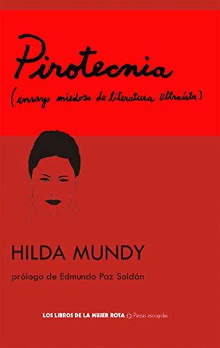 Pirotecnia por Hilda Mundy