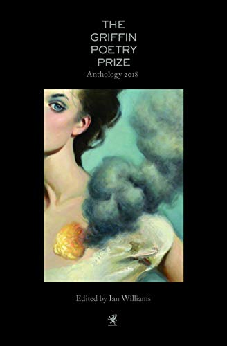 The 2018 Griffin Poetry Prize Anthology