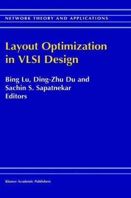 [(Layout Optimization in VLSI Design )] [Author: Bing Lu] [Feb-2002]