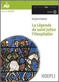 La légende de Saint-Julien l'Hospitalier par Gustave Flaubert