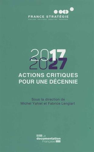 Actions critiques pour une décennie (2017-2027)