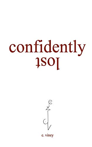 Confidently Lost por c. viney