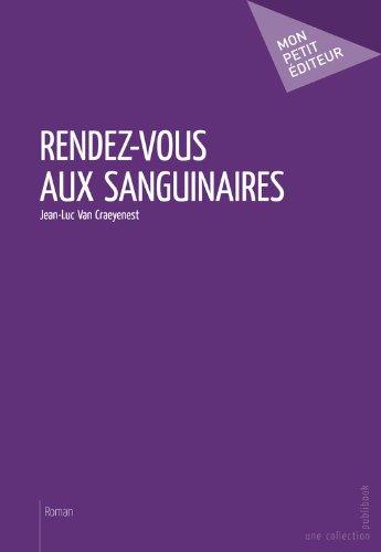 Rendez-vous aux sanguinaires (MON PETIT EDITE) (French Edition)