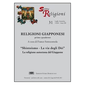 Sette Religioni N 31 Xii Luglio Settembre 2002 Religioni Giapponesi Primo Quaderno Sh