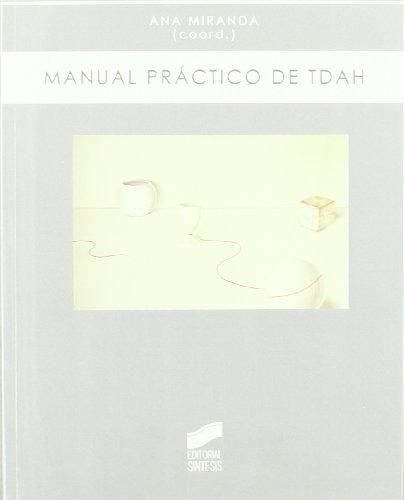Manual práctico de TDAH (Biblioteca de psicología) por María Luisa Sánchez Almagro
