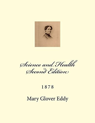 Science and Health Second Edition by Mary Baker Glover Eddy (2014-01-29)