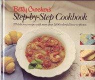 Betty Crocker's Step by Step Cookbook