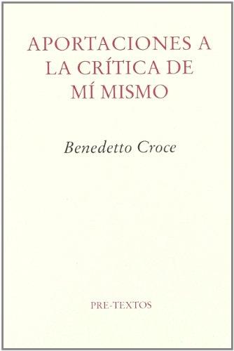 Aportaciones a la crítica de mí mismo (Ensayo)