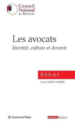 Les avocats : Identité, culture et devenir par Louis Assier-Andrieu