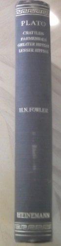Plato VI with an English translation - Cratylus, Parmenides, Greater Hippias, Lesser Hippias (LOEB Classical Library) 1926