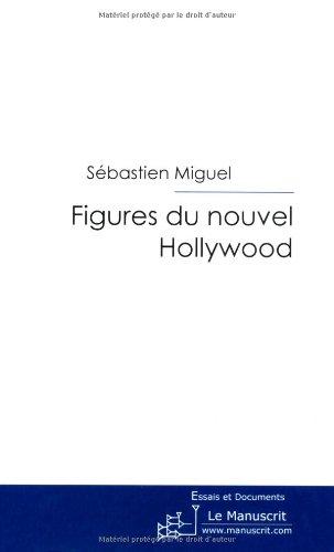 Figures du Nouvel Hollywood par Sébastien Miguel
