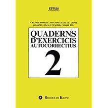 Quaderns d'exercicis autocorrectius 2 (Quaderns autocorrectius)