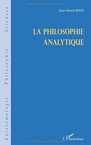 LA PHILOSOPHIE ANALYTIQUE par Jean-Gérard Rossi