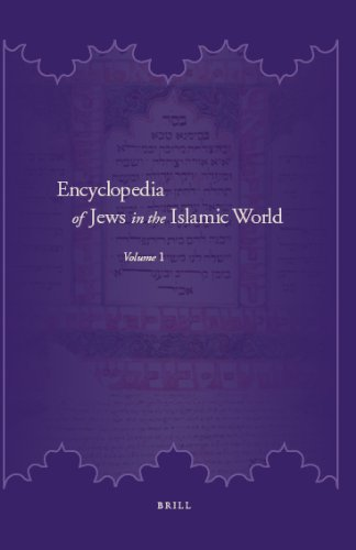 Encyclopedia of Jews in the Islamic World (5 Vols.)