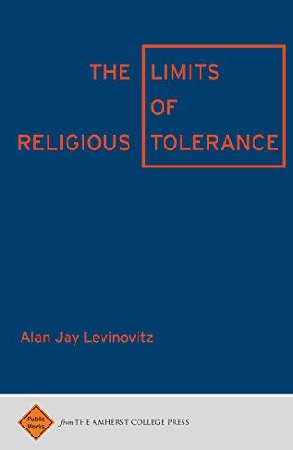 The Limits of Religious Tolerance (Public Works) por Alan Jay Levinovitz