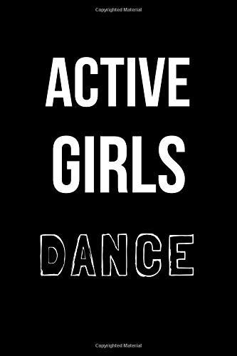 Active Girls Dance: Blank Line Journal por Hunter Leilani Elliott