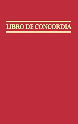 Libro de Concordia (The Book of Concord)