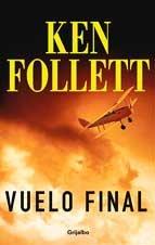 Vuelo final por Ken Follett