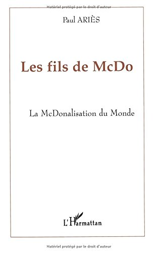 Les fils de McDo. La McDonalisation du monde.