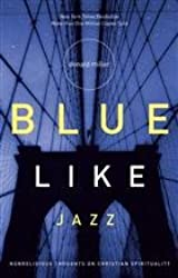 Blue Like Jazz (Special Edition with dvd & study guide)