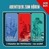 Die 3-CD Abenteuer Hörspielbox: Enthält: Meuterei auf der Bounty, Der Graf von Monte Christo, Die Schaztinsel