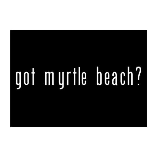 Teeburon Got Myrtle Beach? Aufkleber Packung x4