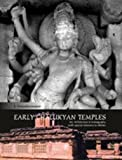 Early Chalukyan Temples: Art, Architecture and Icongraphy