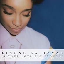 IS YOUR LOVE BIG ENOUGH LP (VINYL ALBUM) EUROPEAN WEA 2012