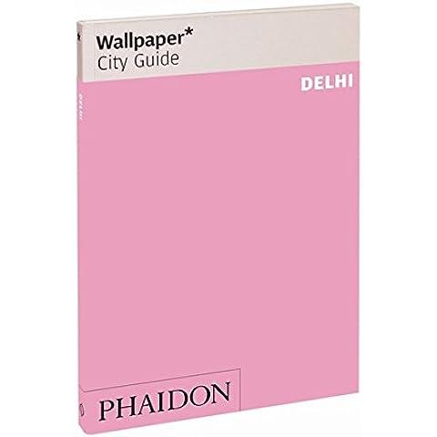 Delhi. Ediz.
