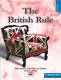 The British Rule: Missionary Activities in Orissa (1822 - 1947)