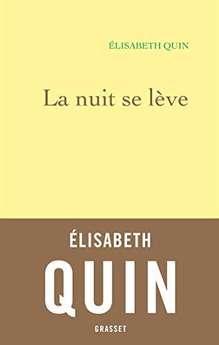 La nuit se lève par Elisabeth Quin
