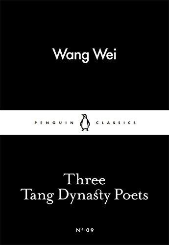 Three Tang Dynasty Poets (Penguin Little Black Classics)
